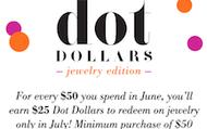 Dot Dollars for shoppers!