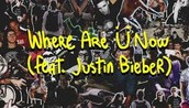 Where Are U Now By: Shrillex and Diplo (Feat Justin Bieber)