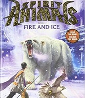 Spirit Animals Fire and Ice by Shannon Hale