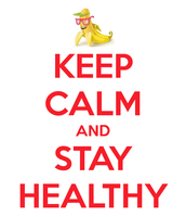 We Should Stay Healthy