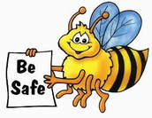 BEE SAFE :)