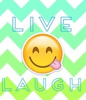 live and laugh