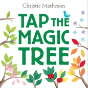 "Book of the Month - ""Tap the Magic Tree"""