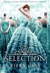 The Selection (Book One of The Selection Series) by Kiera Cass
