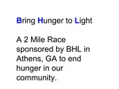 Bring Hunger to Light 2 Mile Race