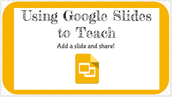 "Increase Student Learning! Get ""Go-ing"" with Google Slides"