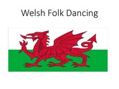 WELSH FALK DANCING