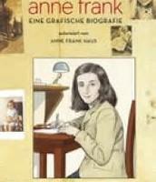S. Jacobson / E. Colon: Das Leben von Anne Frank. Hamburg 2010