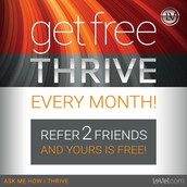 REFER TWO AND THRIVE FOR FREE!