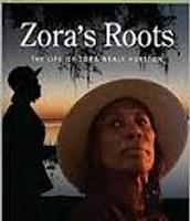 Zora's Roots: the life of Zora Neale Hurston