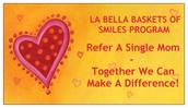 La Bella Baskets of Smiles Program