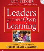 Leaders of their Own Learning By Ron Berger
