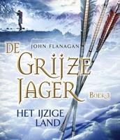 De Grijze Jager, boek 3, Het ijzige land
