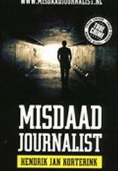 Korterink, Hendrik Jan. Misdaad journalist.