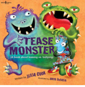 Tease Monster, Julia Cook ($8.00)