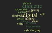 Rule#1: digital etiquette