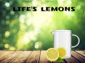 We are Life's Lemons