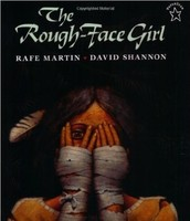 The Rough Face Girl By Rafe Martin