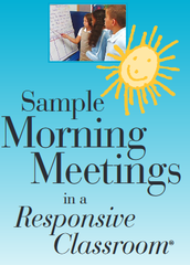 MORNING MEETINGS in a RESPONSIVE CLASSROOM