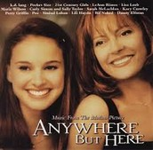 Novel: Anywhere But Here by Mona Simpson
