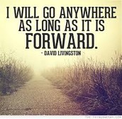 """I will always go anywhere as long as it's forward""- David Lingston"