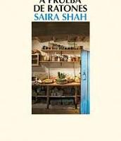 Una cocina a prueba de ratones, de Saira Shah