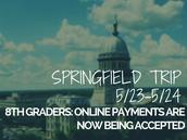 8th Grade Springfield Trip 5/23-5/24