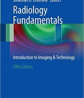 Radiology Fundamentals: Introduction to Imaging & Technology 5th ed. 2015 Edition