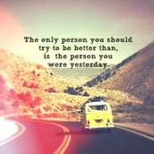 Just be better than yesterday