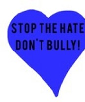 Stop the Hate. Don't Bully
