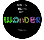 Develop a sense of wonder!