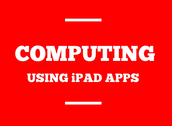 Teaching the New Computing Curriculum Using iPad Apps