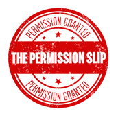 Permission Slip - due Friday