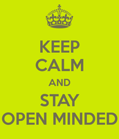 Being open minded!