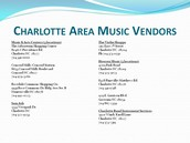 List of area music vendors.