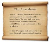 The 13th Amendment of the U.S Constitution