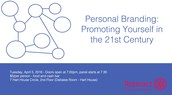 Personal Branding: Promoting Yourself in the 21st Century