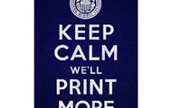 Keep Calm we'll print more