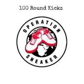 100 Round Kickz