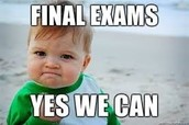 Final Exams are scheduled for the first week in May.