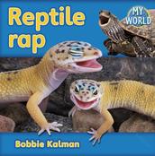 Reptile Rap