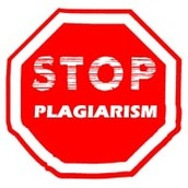 Plagiarism is taking someone else's  work and claiming  it as your own.