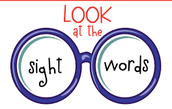 Sight Words We have practiced-PLEASE PRACTICE AT HOME!!!