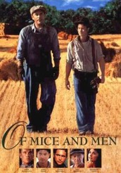 "1992 Director Gary Sinise makes an adaptation of this novel, also titled ""Of Mice and Men"""