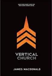 Vertical Church by James MacDonald