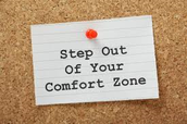Take a step out of your comfort zone