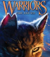 Warriors: Fire and Ice