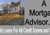 A Mortgage Advisor : home loans for low credit scores