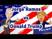 Jorge Ramos contra Donald Trunp