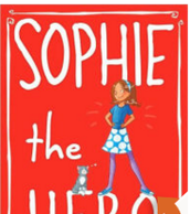 Sophie the Hero, Lara Bergen ($5.00)